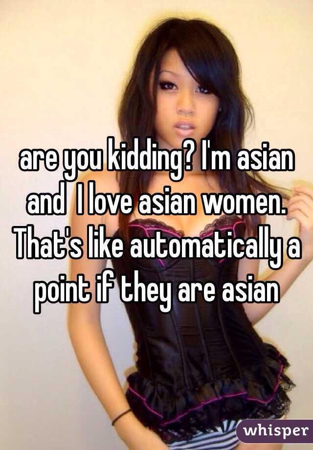 Why do i love asian women