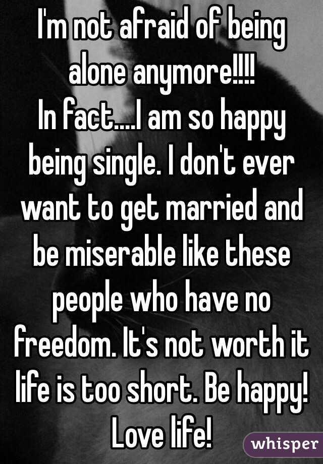 Afraid of being single