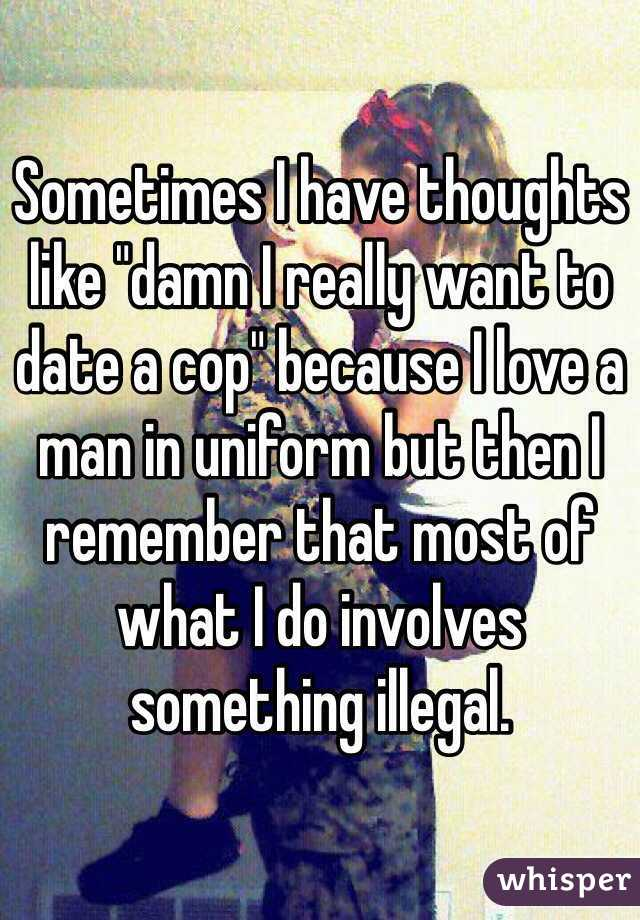 I Want To Date A Cop