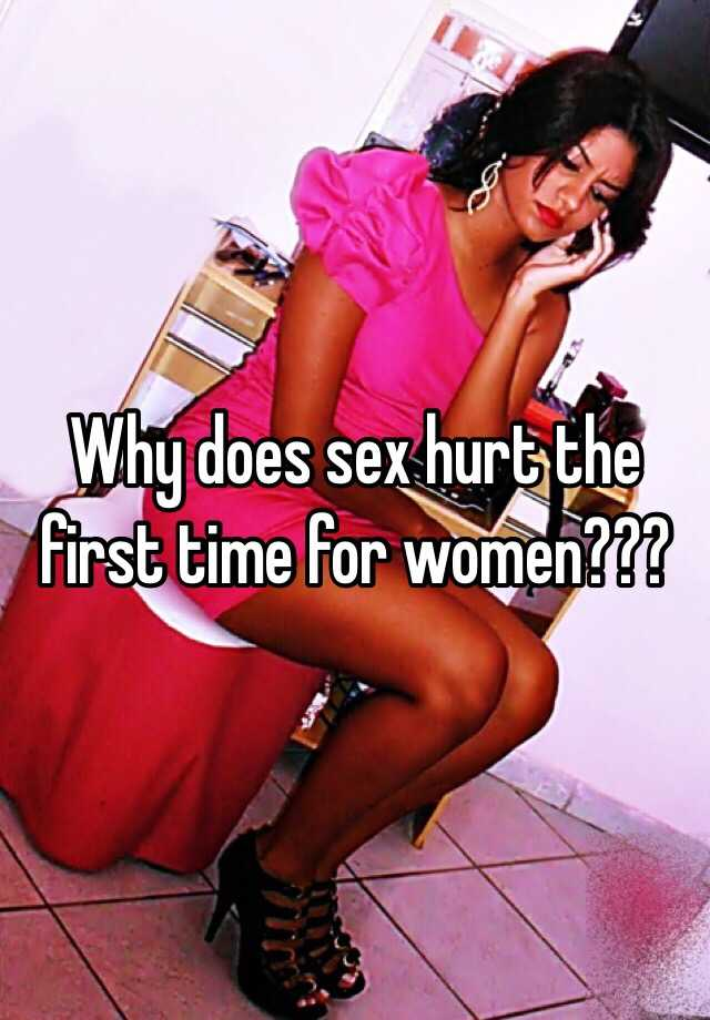 does first hurt sex time