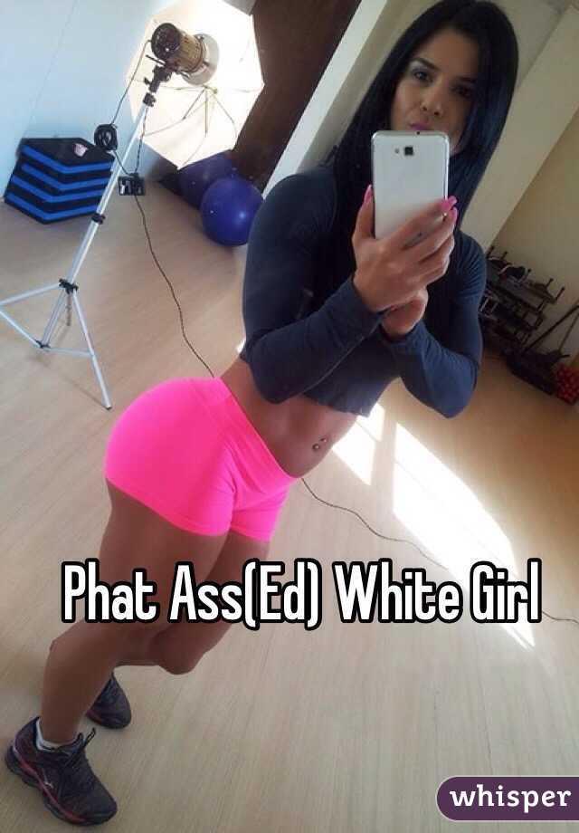 Phat Ass White Girl Selfie