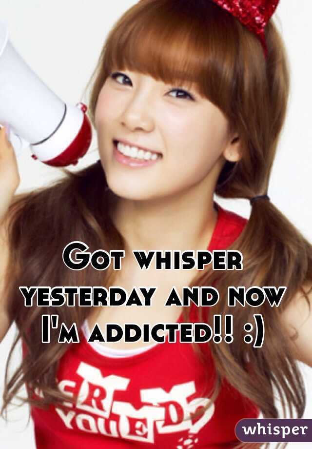 Got whisper yesterday and now I'm addicted!! :)
