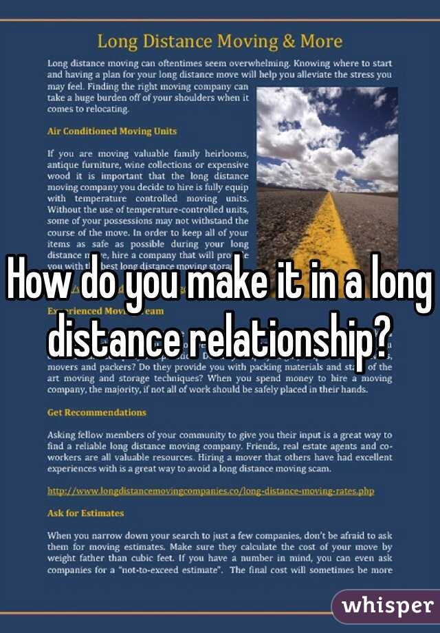 How do you make it in a long distance relationship?