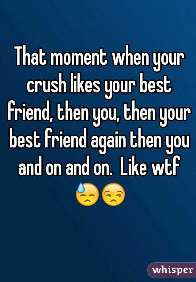 what to do when your crush likes your best friend