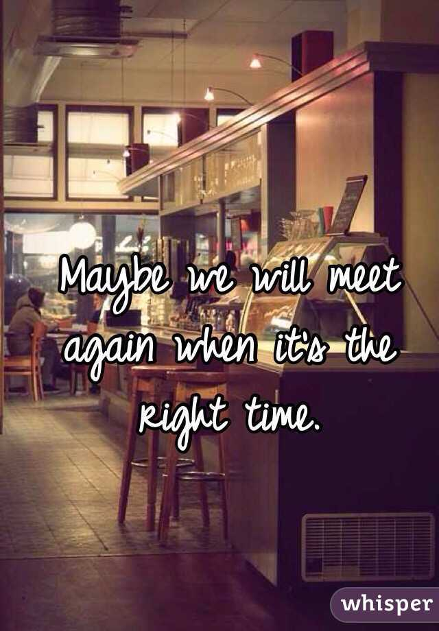 When Is A Good Time To Meet