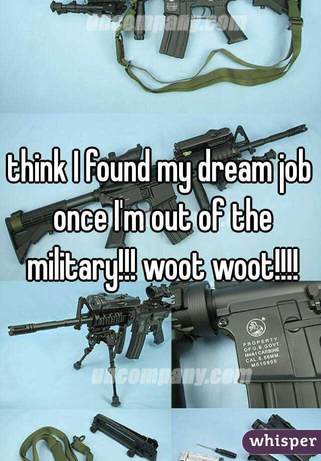 think I found my dream job once I'm out of the military!!! woot woot!!!!