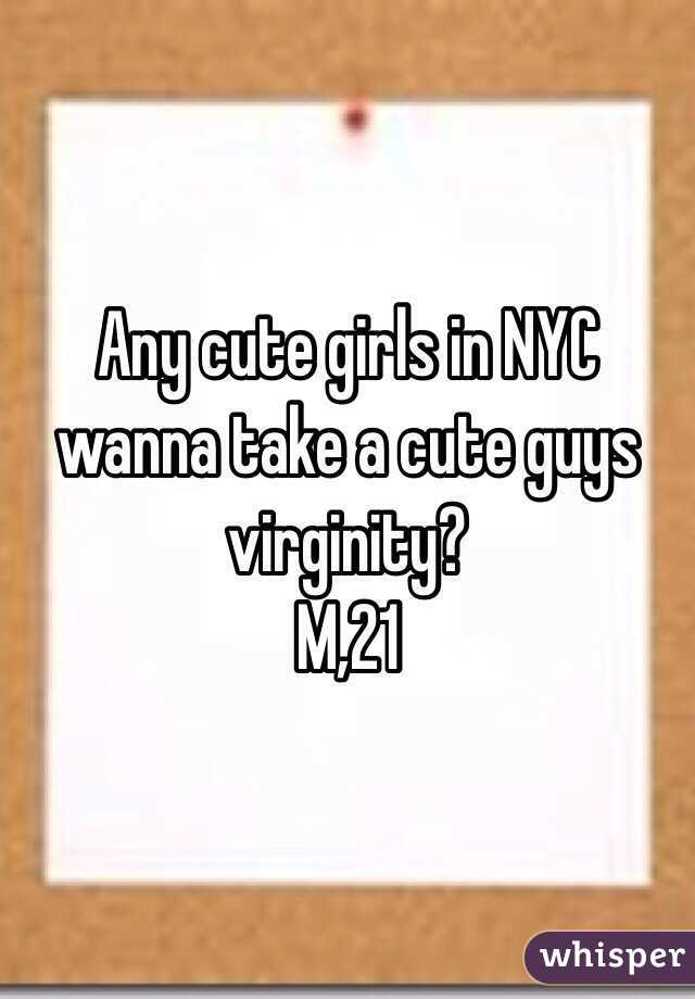 Any cute girls in NYC wanna take a cute guys virginity? M,21