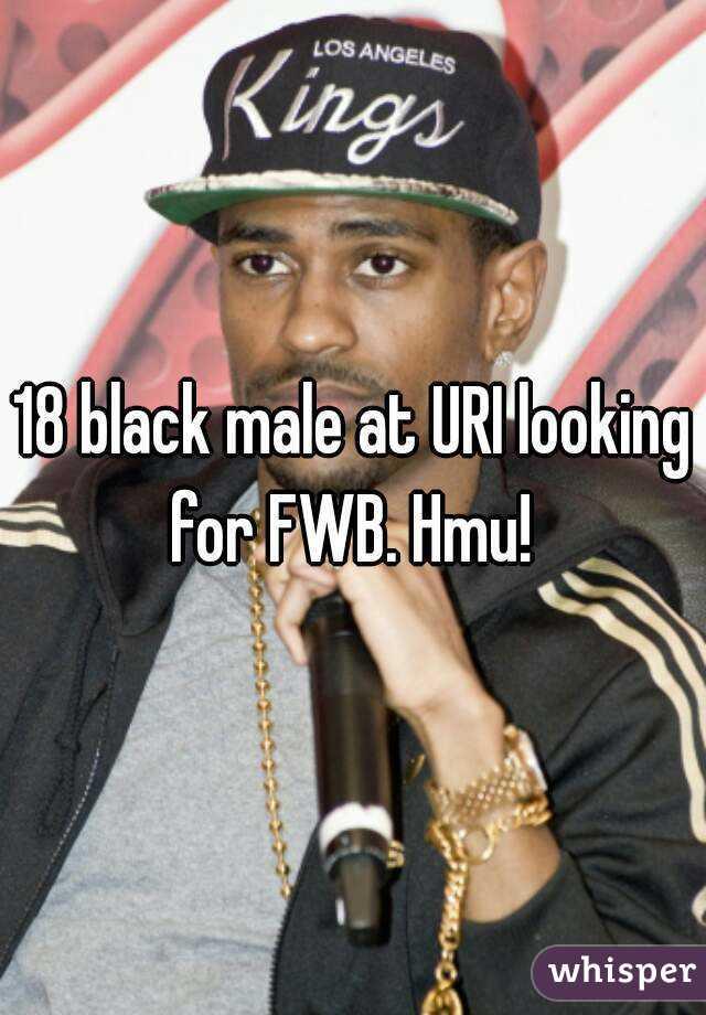 18 black male at URI looking for FWB. Hmu!
