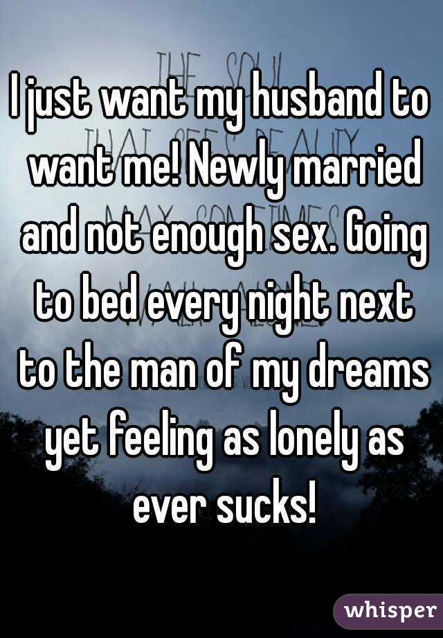 Married but not enough sex going on