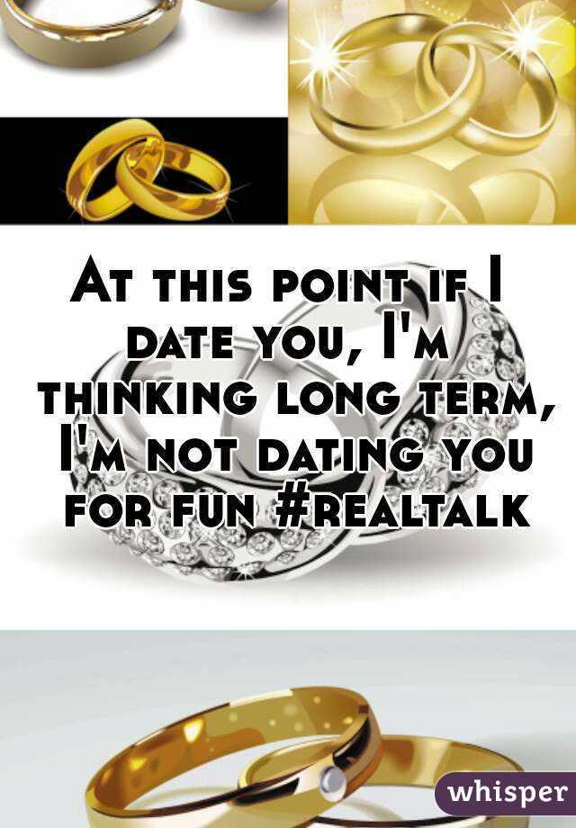 Long term dating