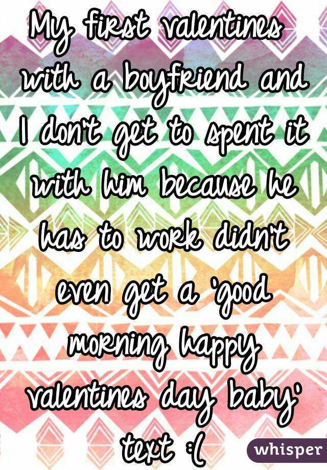 My First Valentines With A Boyfriend And I Donu0027t Get To Spent It With Him  Because ...