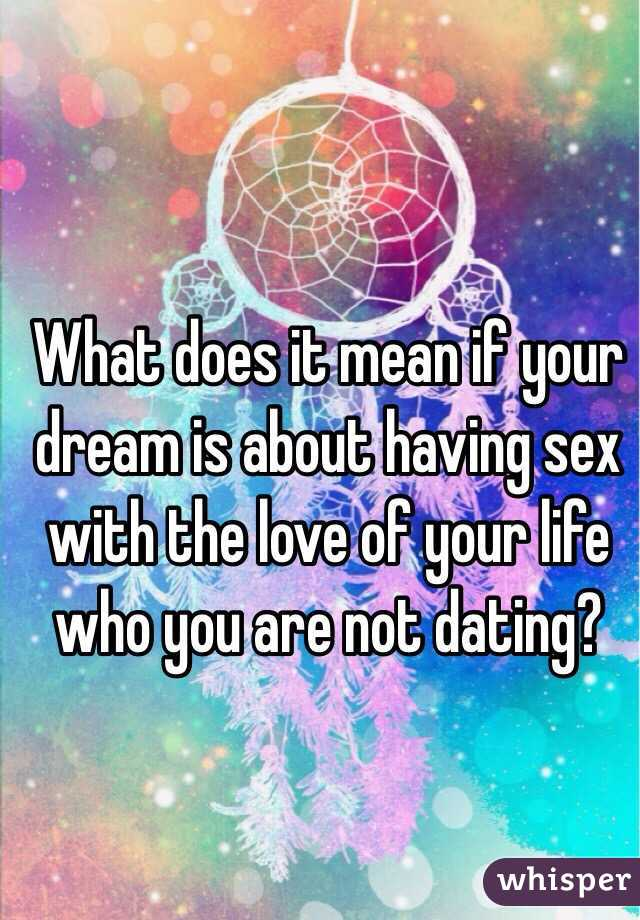 What does it mean if you dream about having sex