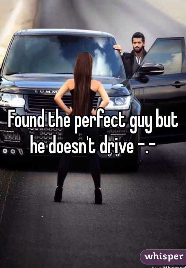 Found the perfect guy but he doesn't drive -.-