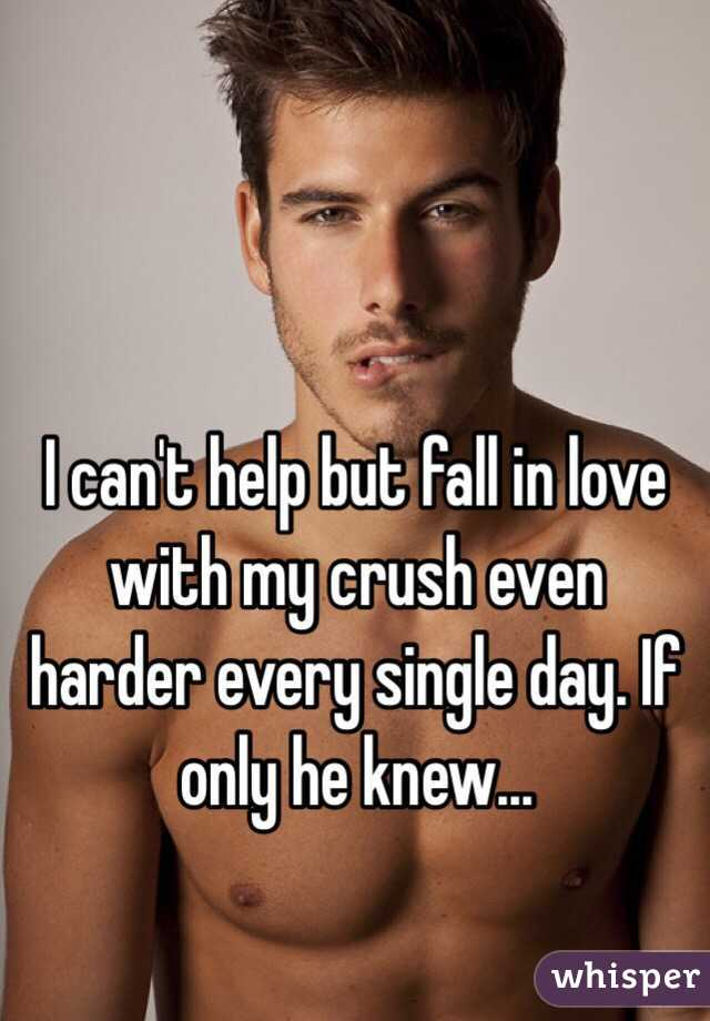 I can't help but fall in love with my crush even harder every single day. If only he knew...