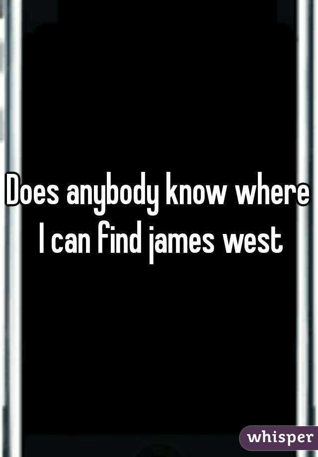 Does anybody know where I can find james west