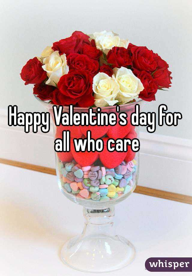 Happy Valentine's day for all who care