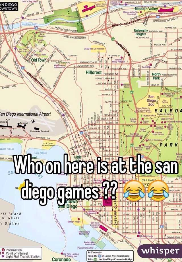 Who on here is at the san diego games ?? 😂😂