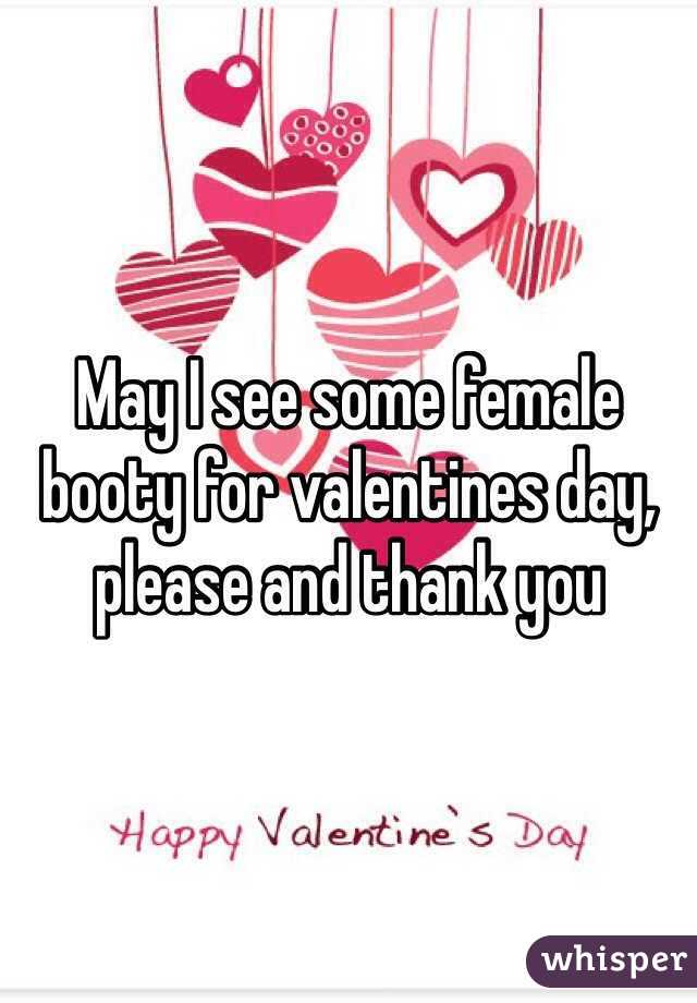 May I see some female booty for valentines day, please and thank you