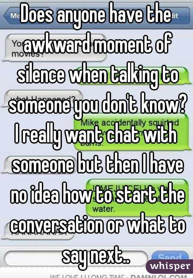 I Want To Chat With Someone