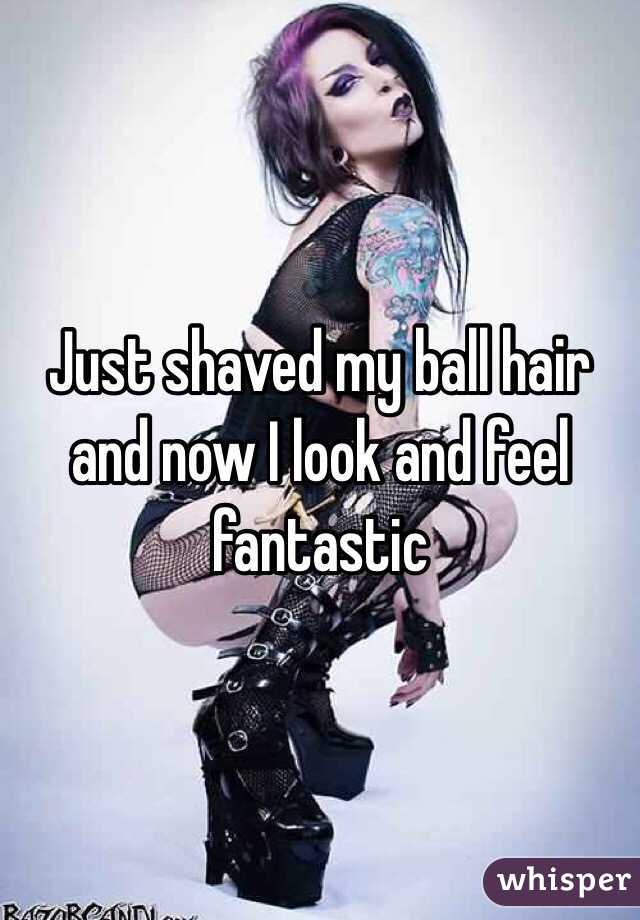 Just shaved my ball hair and now I look and feel fantastic