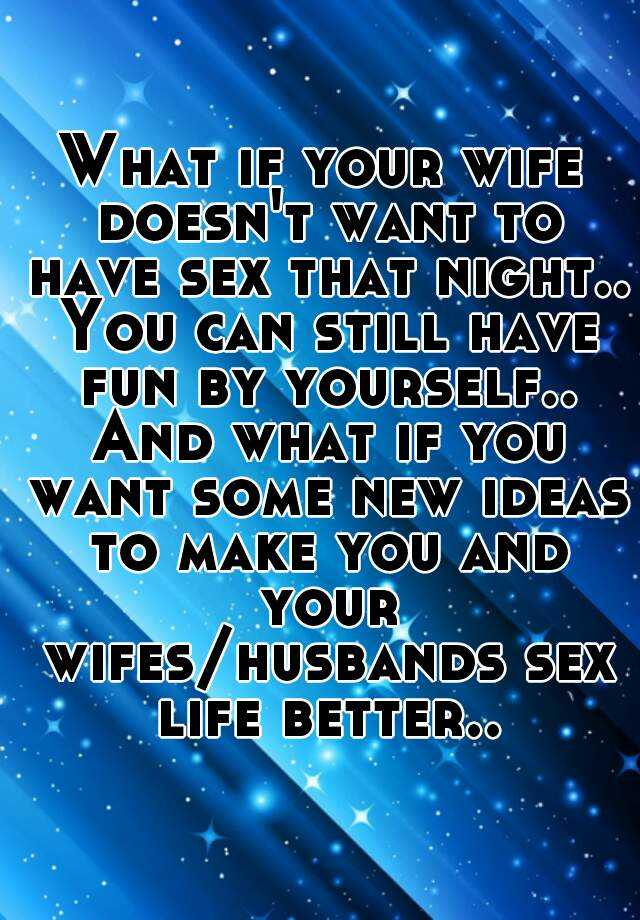 New sex ideas for wife