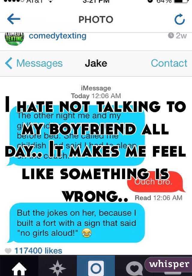 not talking to my boyfriend