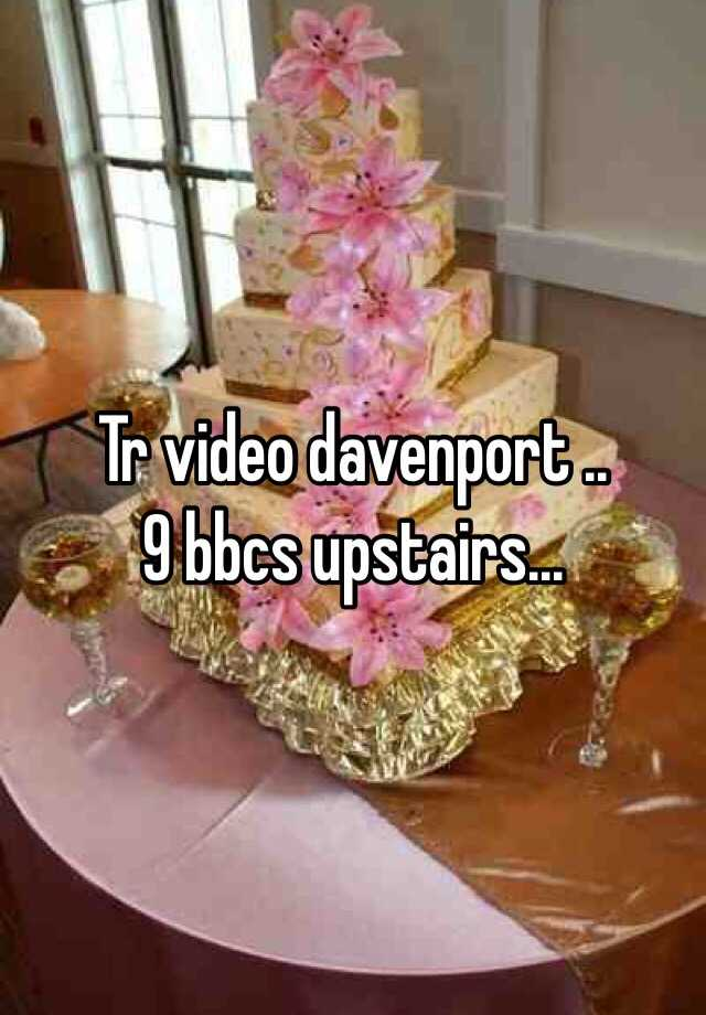 Tr Video Davenport Iowa