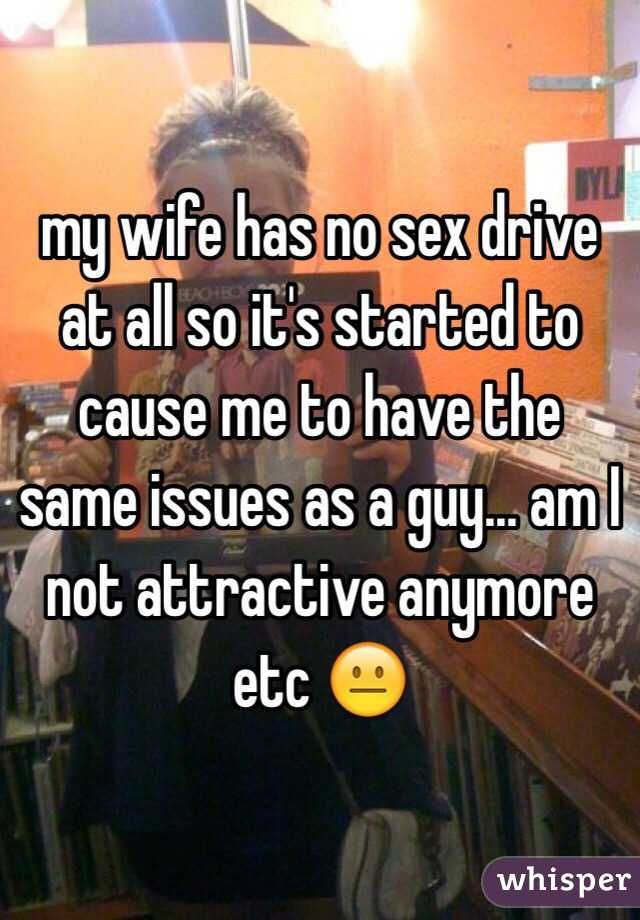 Wife with no sex drive