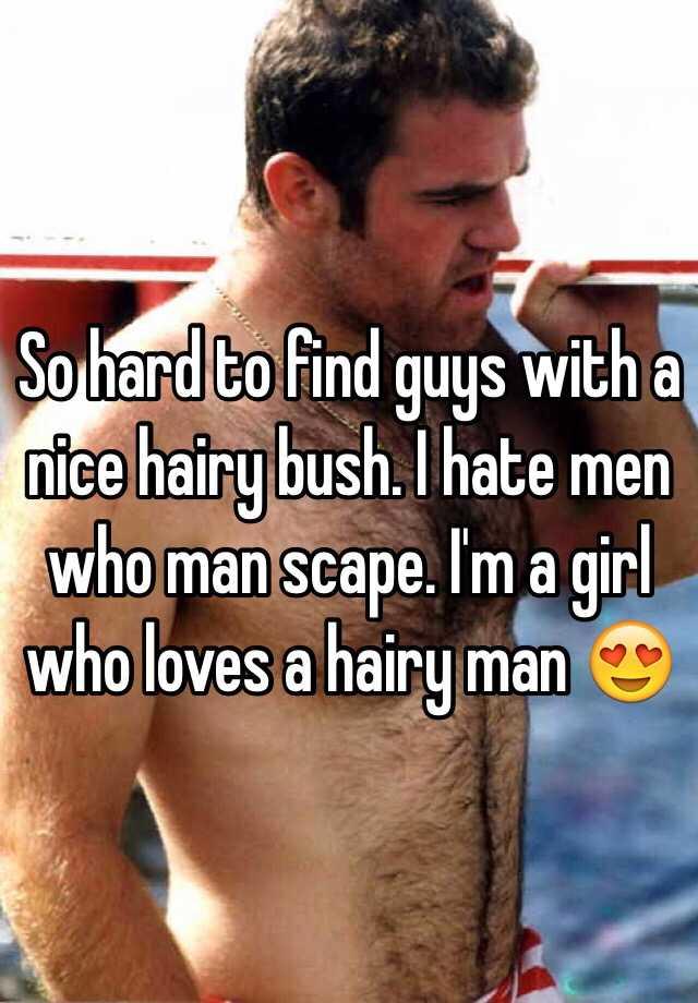 Male hairy bush