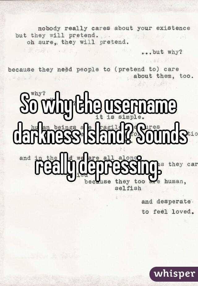 Depressing usernames