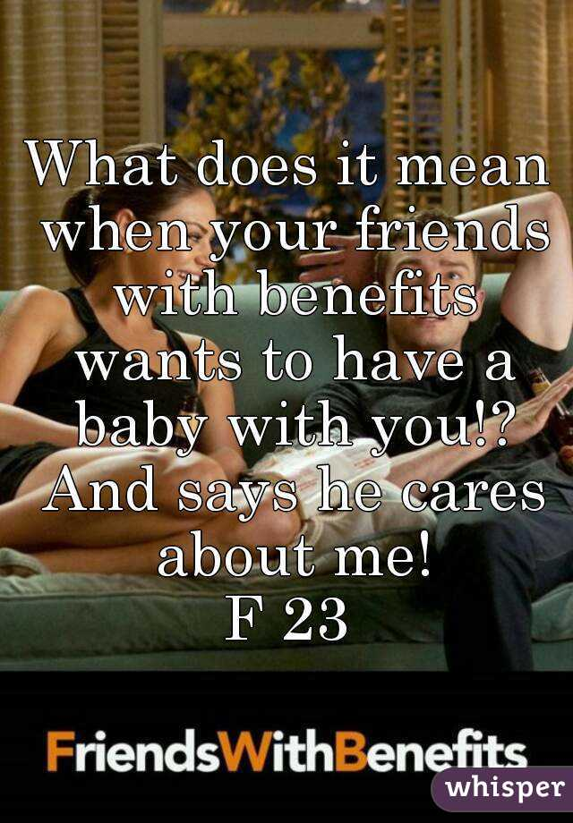 What does friends with benefits mean