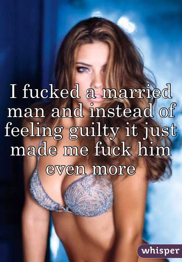 I want to fuck a married man