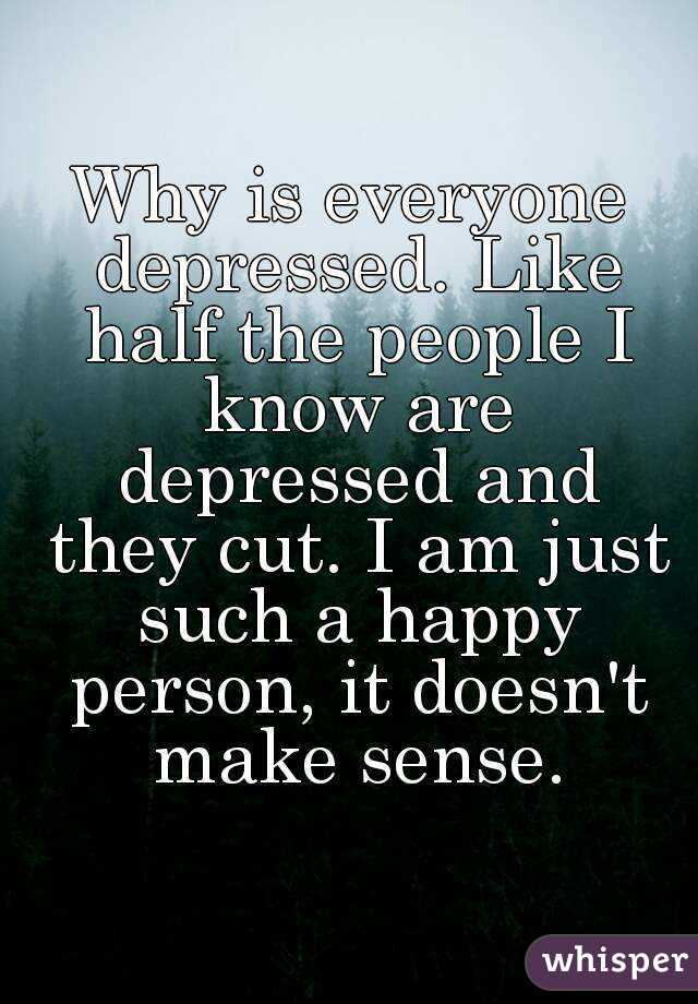 why am i a happy person Relative to the average person, they are more likely to be happy, optimistic, self- confident and  if you think about it in your own life, i am sure you would agree.