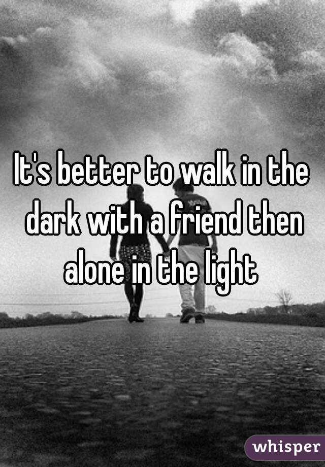 Walkin S Friend