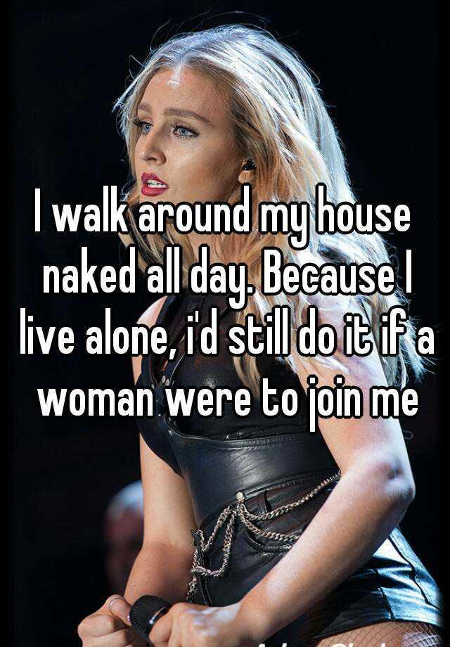 Naked women at a house alone good interlocutors