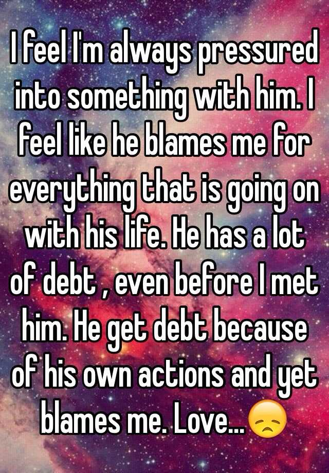 my boyfriend blames me for everything