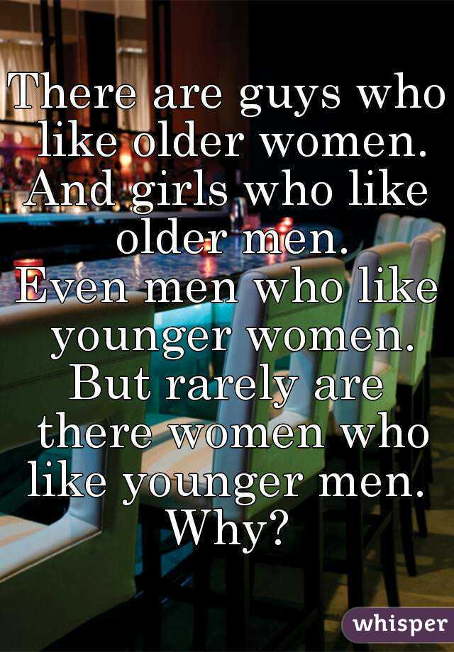 Why younger men want older women