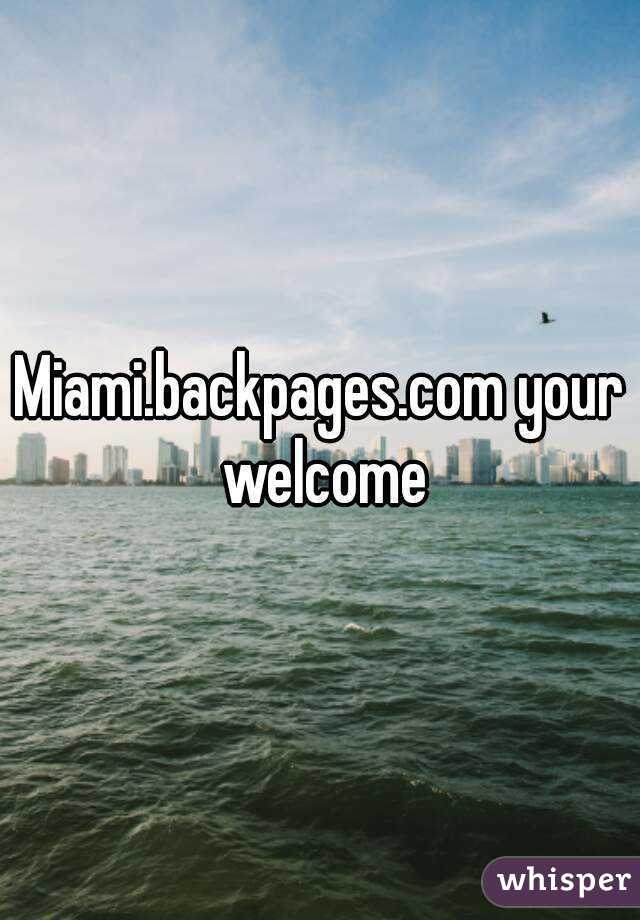 Backpages In Miami