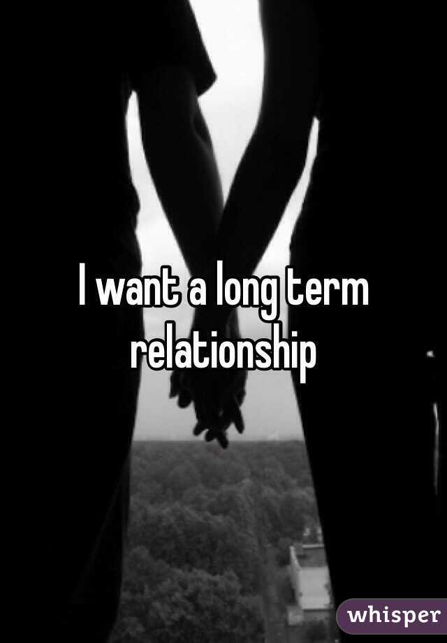 does he want a long term relationship