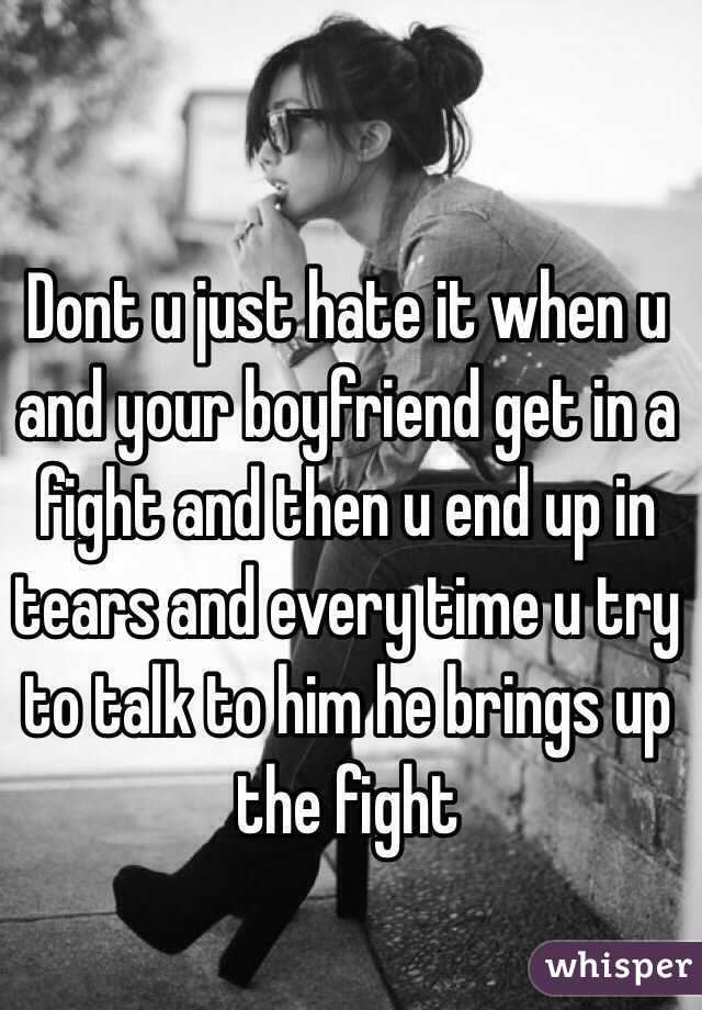 what to do when you re fighting with your boyfriend