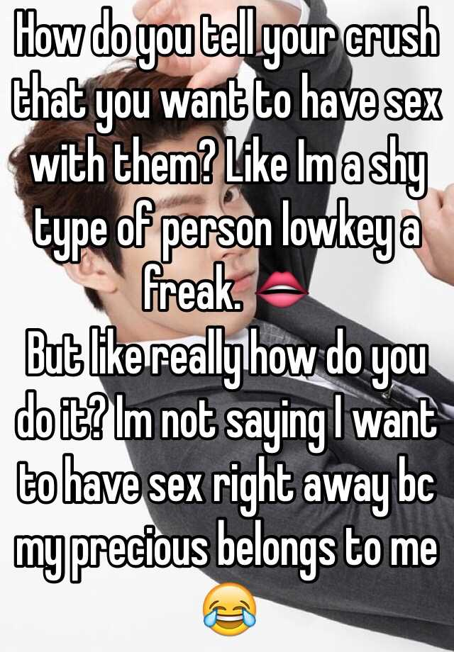 What you need to know to have sex