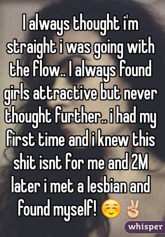 Never thought i was a lesbian