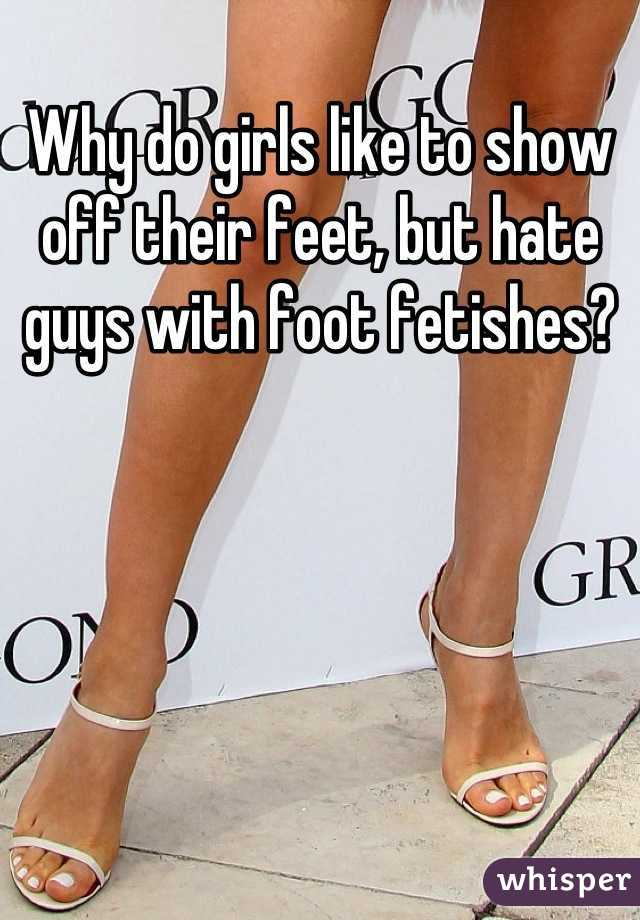 do girls like guys with a foot fetish