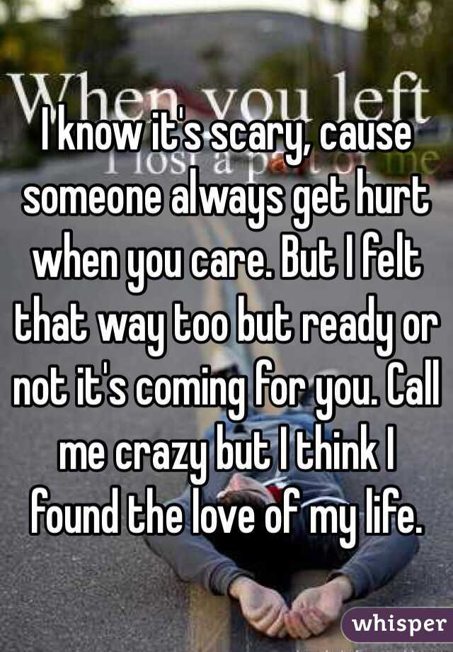i know it s scary cause someone always get hurt when you care but rh whisper sh i think i found it i got my ride or die i think i found it and it ain't no way around it