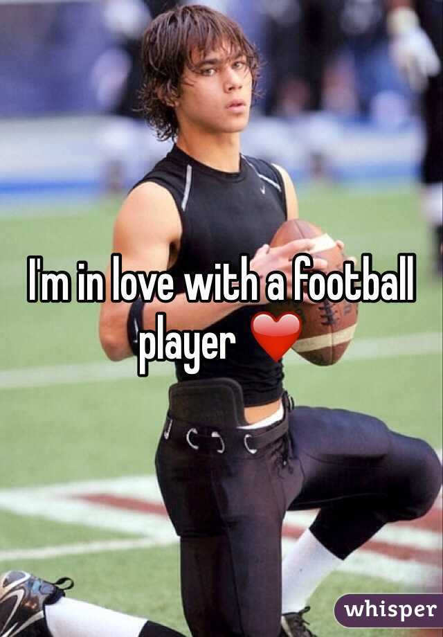 I'm in love with a football player ❤️