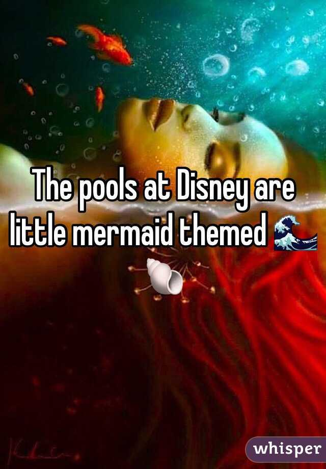 The pools at Disney are little mermaid themed 🌊🐚