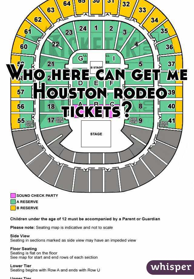 Who here can get me Houston rodeo tickets?