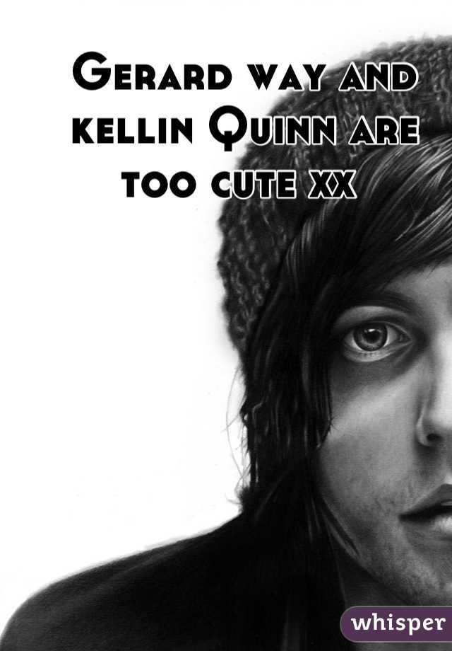 Gerard way and kellin Quinn are too cute xx