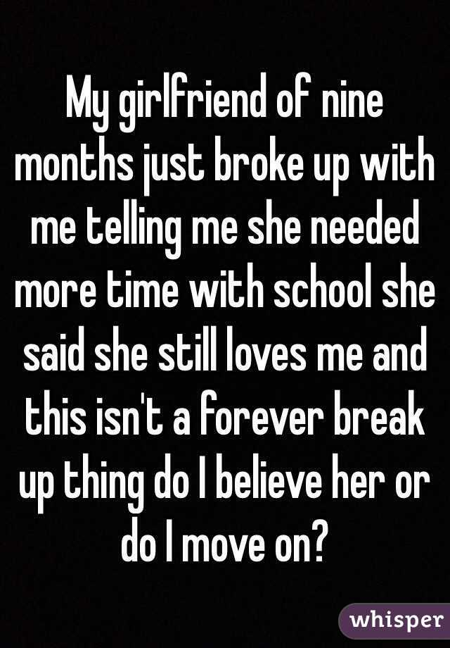 I just broke up with my girlfriend