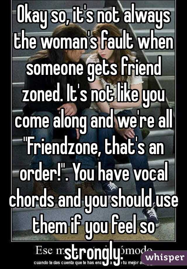 Okay So Its Not Always The Womans Fault When Someone Gets Friend